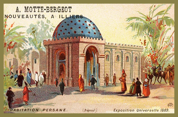 Expo Paris 1889 - Carte Illustration - Habitation Persane