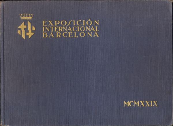 Book - Exposicion Internacional Barcelona 1929