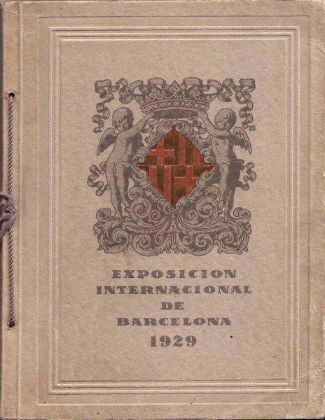 Book - Exposicion Internacional de Barcelona 1929