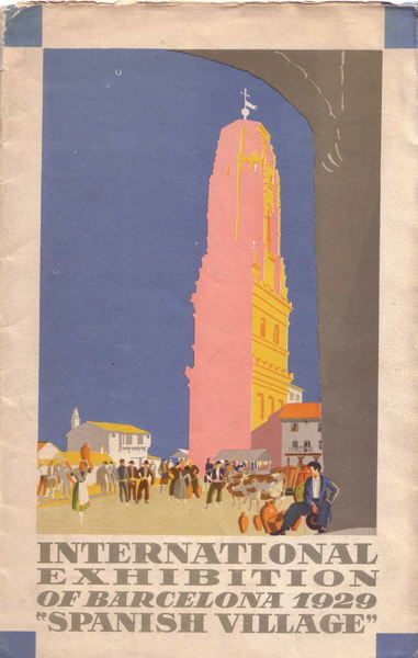 Book - International Exhibition of Barcelona 1929 - Spanish Village