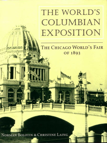 Book - The World s Columbian Exposition - The Chicago World s Fair of 1893