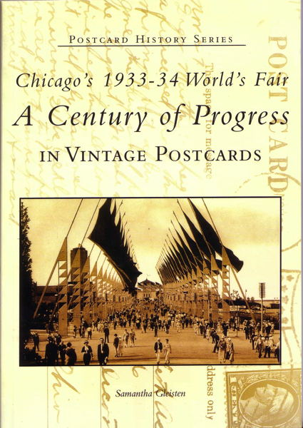 Book - Chicago s 1933-34 World s Fair - A Century Of Progress in Vintage Postcards