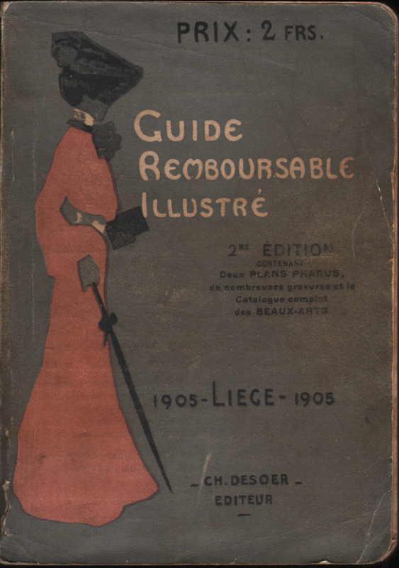 Livre - Guide Remboursable Illustré - Liège 1905