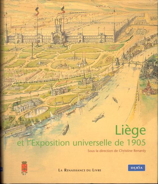 Livre - Liège et l Exposition universelle de 1905