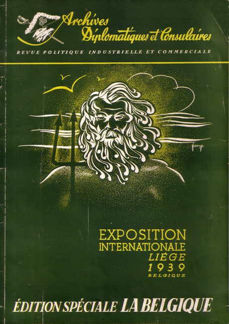 Archives Diplomatiques et Consulaires - Exposition Internationale Liège 1939 Belgique
