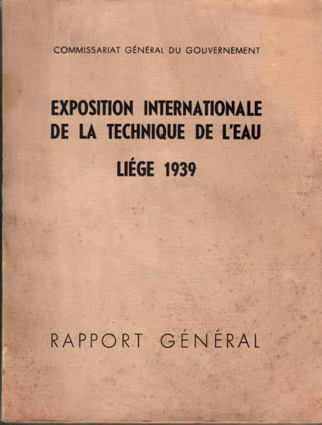Expo Liège 1939 - Rapport Général