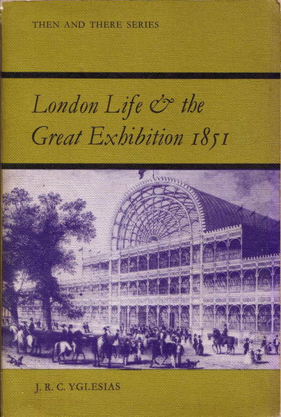 London Life and the Great Exhibition 1851