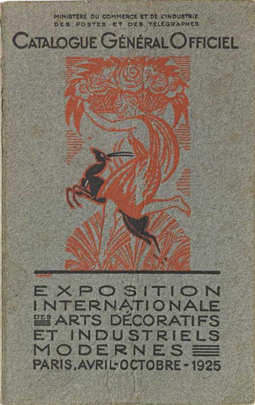 Livre - Catalogue Général Officiel - Exposition Internationale des Arts Décoratifs et Industriels Modernes - Paris- Avril-Octobre 1925