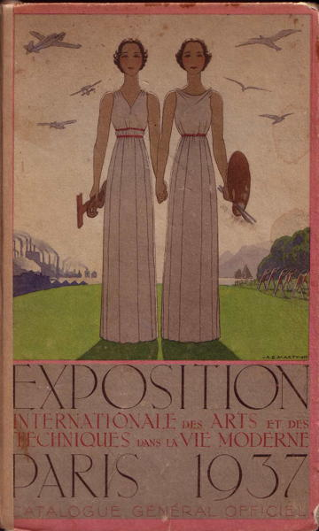 Exposition Internationale des Arts et des Techniques dans le Vie Moderne - Paris 1937 - Catalogue Général Officiel