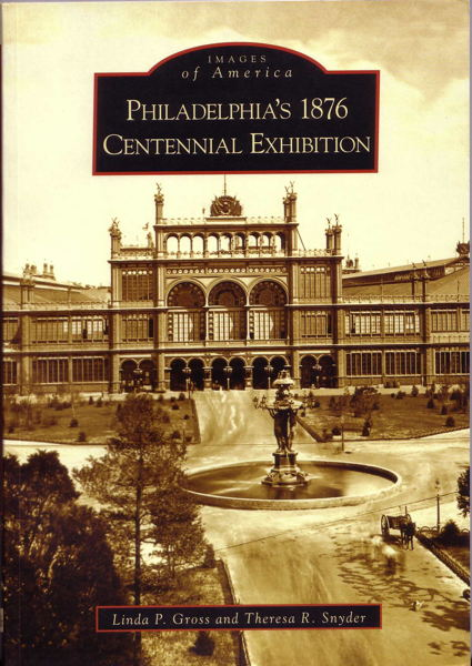 philadelphia s 1876 Centennial Exhibition