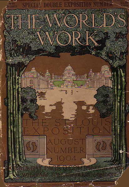 Book - The World s Work - The St Louis Exposition August Number 1904