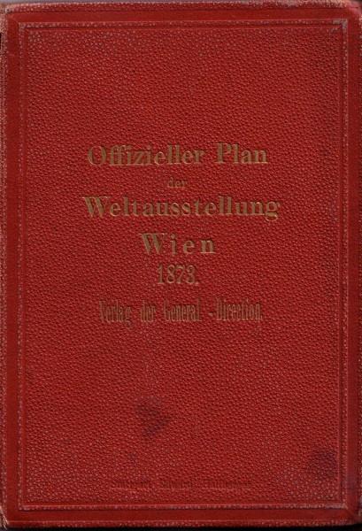 Offizieller Plan der Weltausstellung - Wien 1873